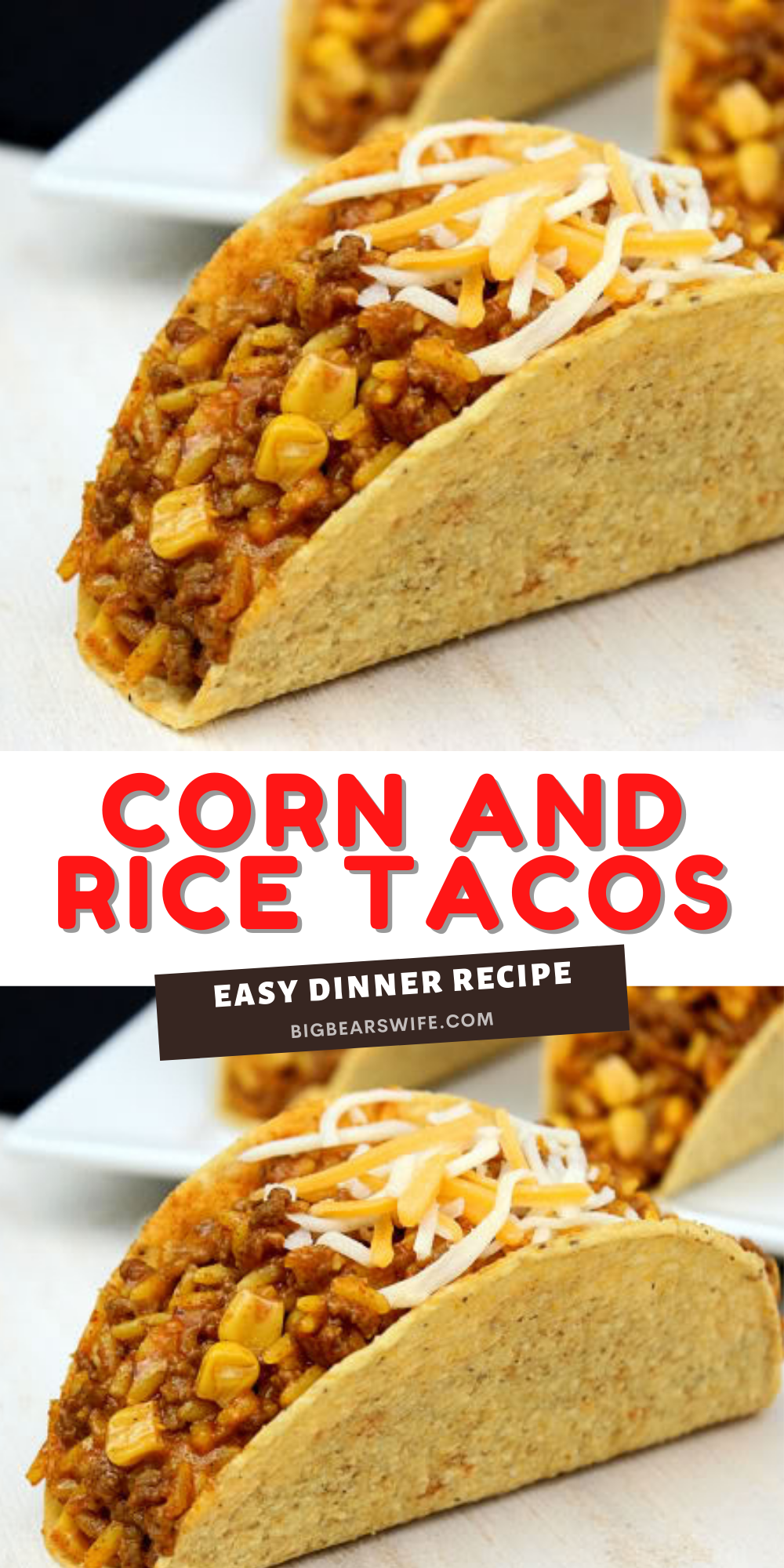An easy dinner idea that's a favorite in our house! Corn and Rice Tacos are made of beef, taco mix, corn and cheese! Super simple and always delicious!  via @bigbearswife