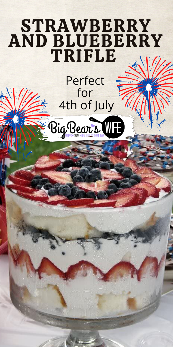 Need a fresh dessert for your next cookout? This Strawberry and Blueberry Trifle is the answer! Layers of strawberries, blueberries, cake and whipped cream.