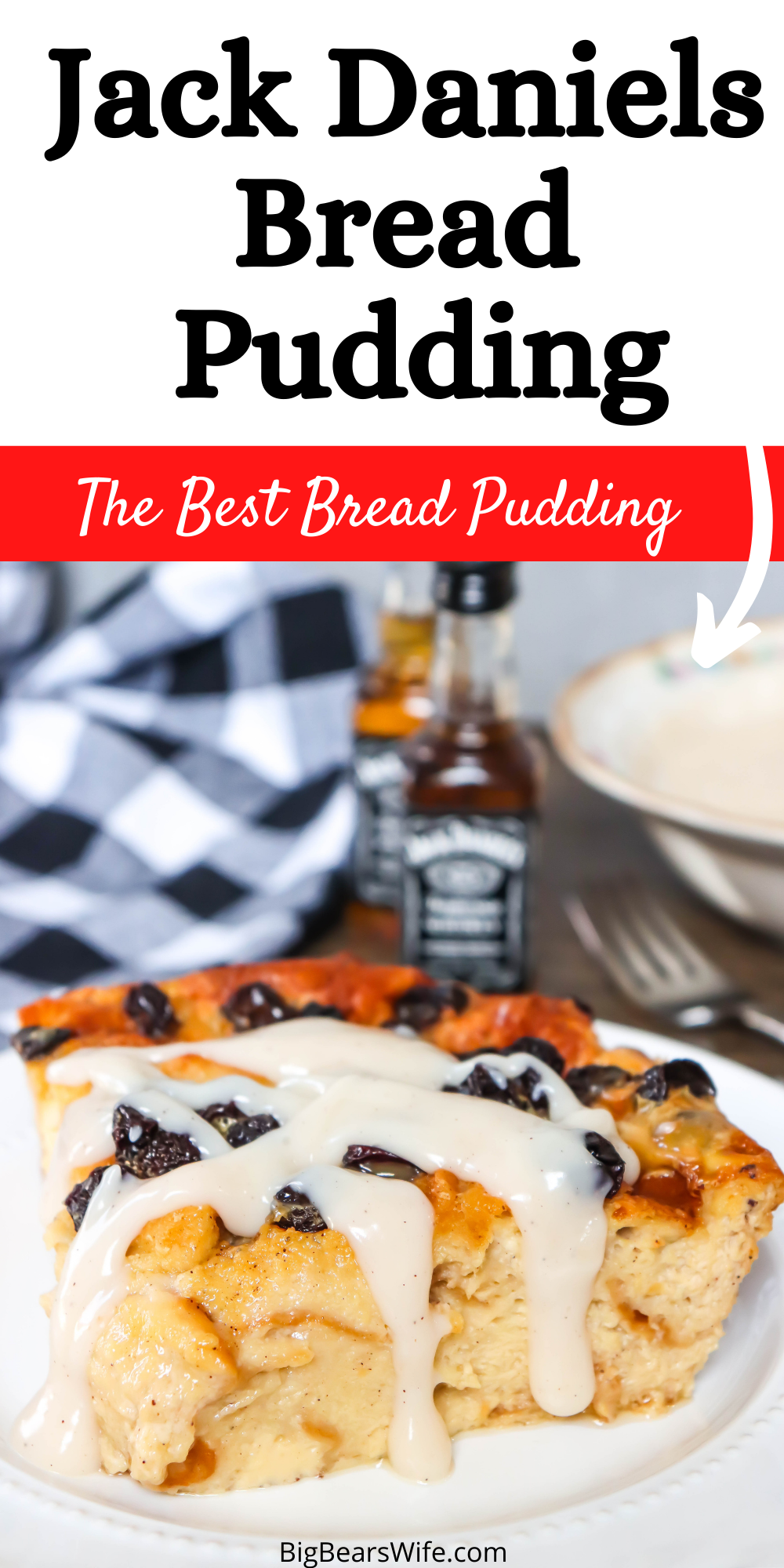 This Jack Daniels Bread Pudding is a family favorite that was passed down to me years ago from a chef at one of my favorite restaurants. It's a creamy, custard cinnamon bread pudding topped with raisins and the most amazing homemade Jack Daniels Sauce! via @bigbearswife