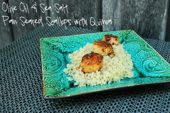 Olive Oil & Sea Salt Pan Seared Scallops with Quinoa #SundaySupper