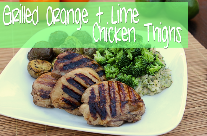 Grilled Orange & Lime Chicken Thighs #SundaySupper