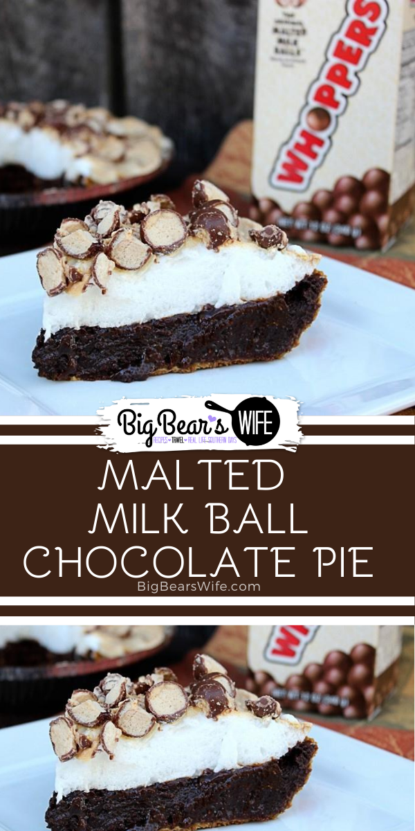 Malted Milk Ball Chocolate Pie - This homemade Malted Milk Ball Chocolate Pie is a perfect homemade chocolate malt pie with crushed Whoppers candies added into the pie and tossed on top! via @bigbearswife