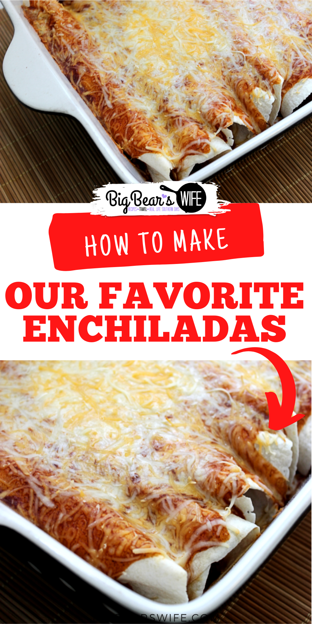 OUR FAVORITE ENCHILADAS - The perfect budget meal that is easy to put together and taste amazing! Always a family favorite!  via @bigbearswife