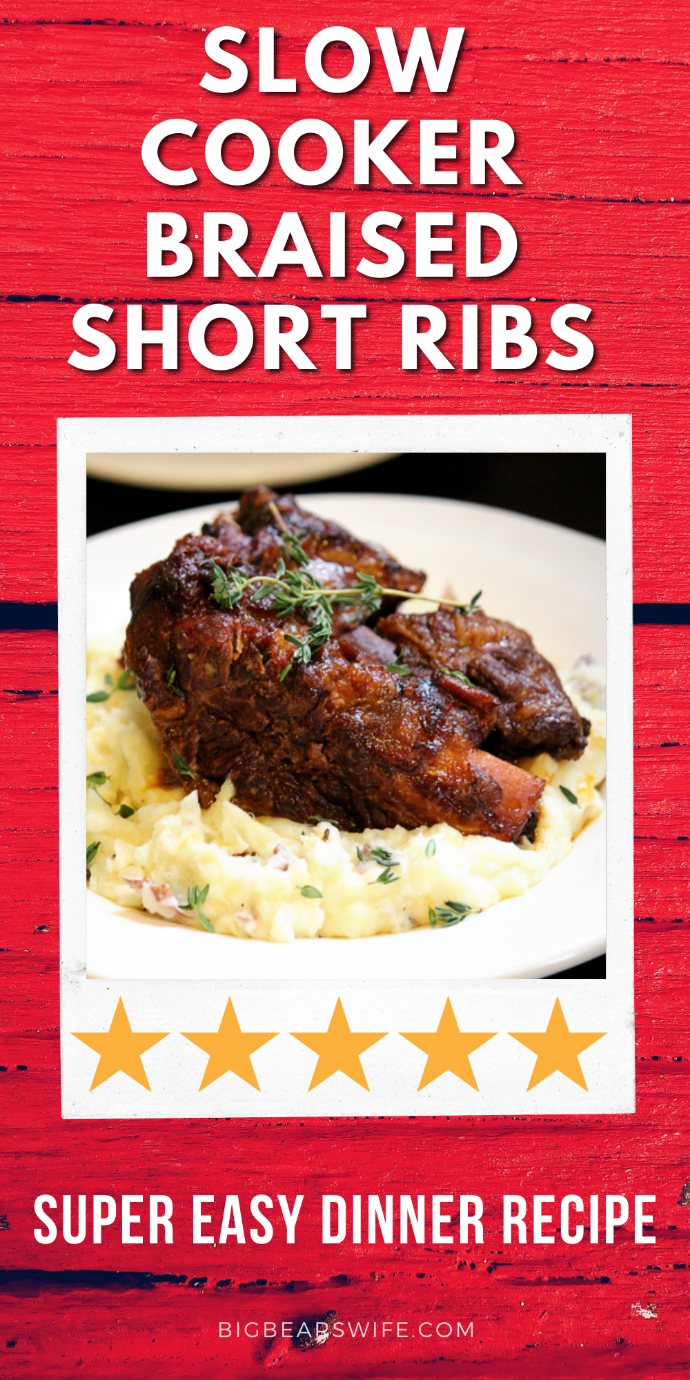 Slow Cooker Braised Short Ribs - Ready to make one of the most popular recipes on BigBearsWife.com. These Slow Cooker Braised Short Ribs are always a hit! This is the best beef short ribs recipe in my opinion. Perfect for a weekday dinner or for a fancy Sunday Dinner! This dinner recipe is super easy to make and it taste amazing!  via @bigbearswife