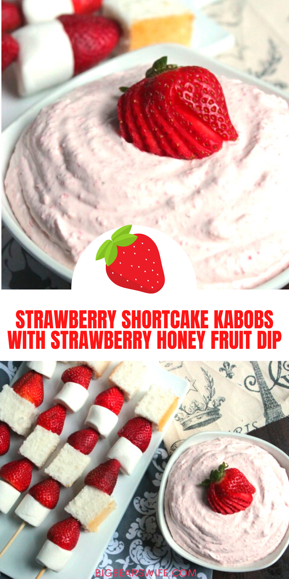 Love Strawberry ShortCake? You're going to love these Strawberry ShortCake Kabobs and Strawberry Honey Fruit Dip! Such an fun dessert for kids and adults! via @bigbearswife