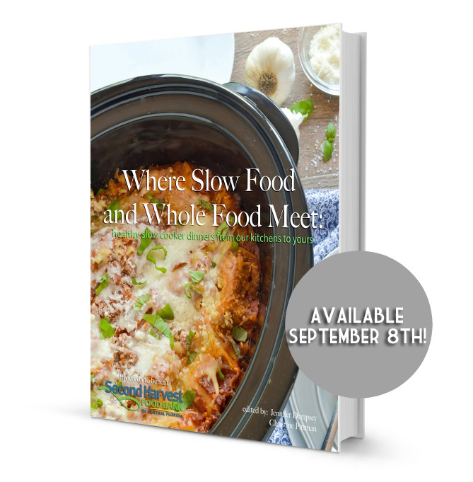"""Where Slow Food and Whole Food Meet"" #slowNwholecookbook"