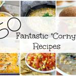 50 Fantastic Corn Recipes