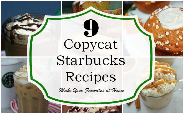 9 Copycat Starbucks Recipes - Make Your Favorites at Home