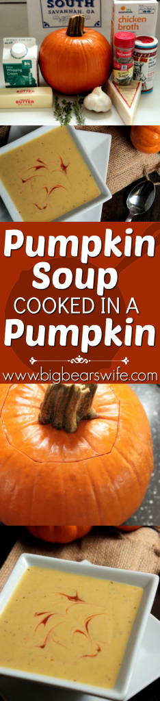 Pumpkin Soup!! This entire dinner is cooked INSIDE of a pumpkin!! How fun is that!!