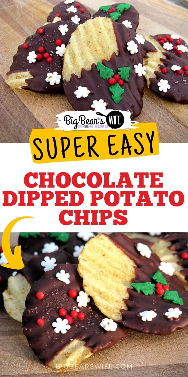Chocolate Dipped Potato Chips are a super easy treat to make at home! Perfect for Holiday Dessert trays and homemade Christmas gifts! via @bigbearswife