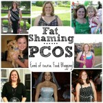 Fat Shaming, PCOS and of course Food Blogging