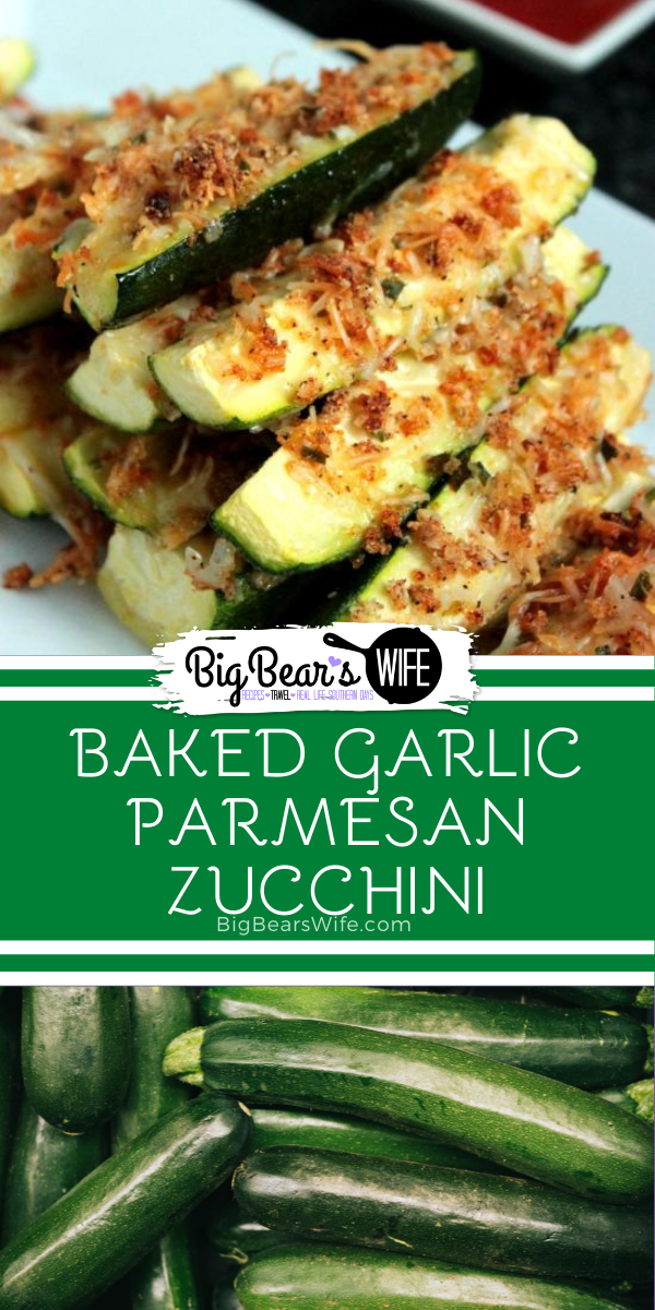 Baked Garlic Parmesan Zucchini is an easy side dish that's perfect for weeknight dinners or weekend! Use up that Zucchini from the garden or farmer's market with this easy recipe that's ready in under 30 minutes!  via @bigbearswife