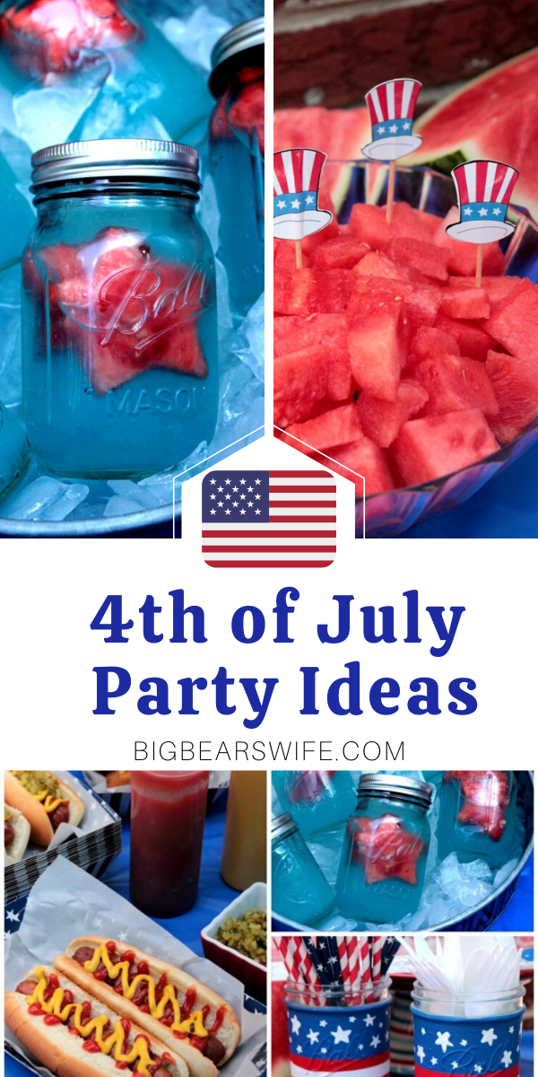 4th of July Party Ideas - Need some ideas for a Red, White and Blue 4th of July Party? Here are a few fun and easy 4th of July Party Ideas! DIY crafts, food tips and more! via @bigbearswife