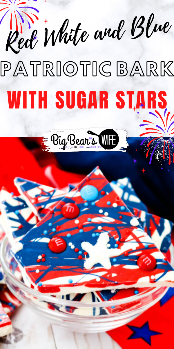 This festive Patriotic Bark with Sugar Stars is super easy to make and it's full of patriotic spirit. It's even topped with adorable homemade sugar stars! Great for Memorial Day Weekend, 4th of July or Veterans Day! via @bigbearswife
