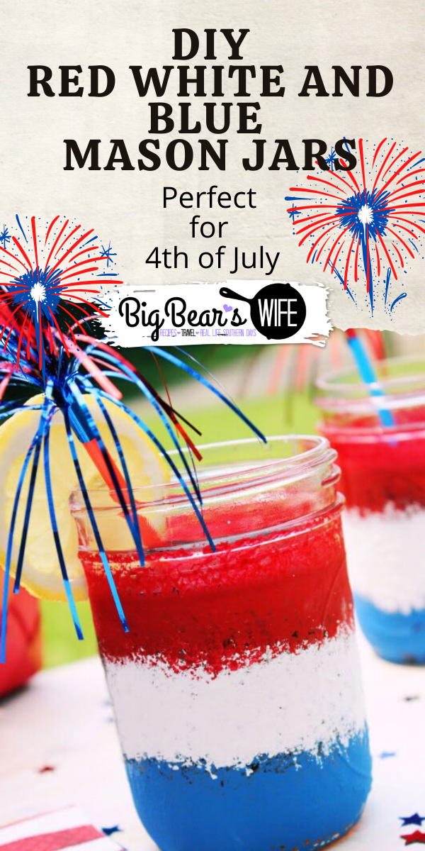 These cute Red White and Blue Mason Jars are easy to paint and super pretty as drinking glasses or as flower vases!