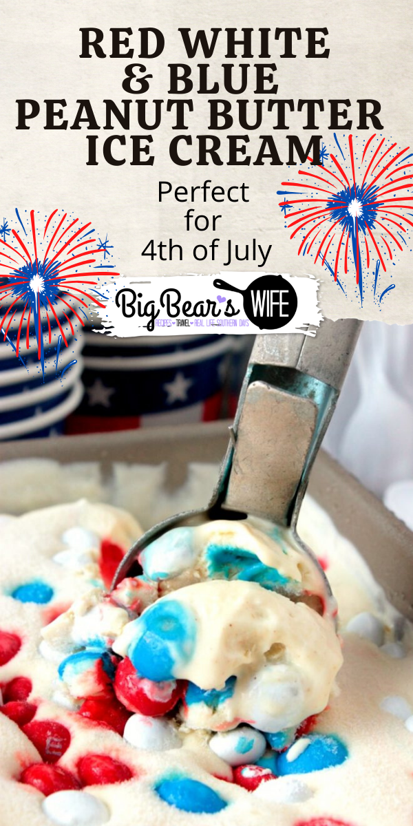 This No Churn Red White and Blue Peanut Butter Ice Cream is ready for its debut at your next 4th of July cookout! It's creamy peanut butter ice cream loaded with red, white and blue peanut butter M&Ms!