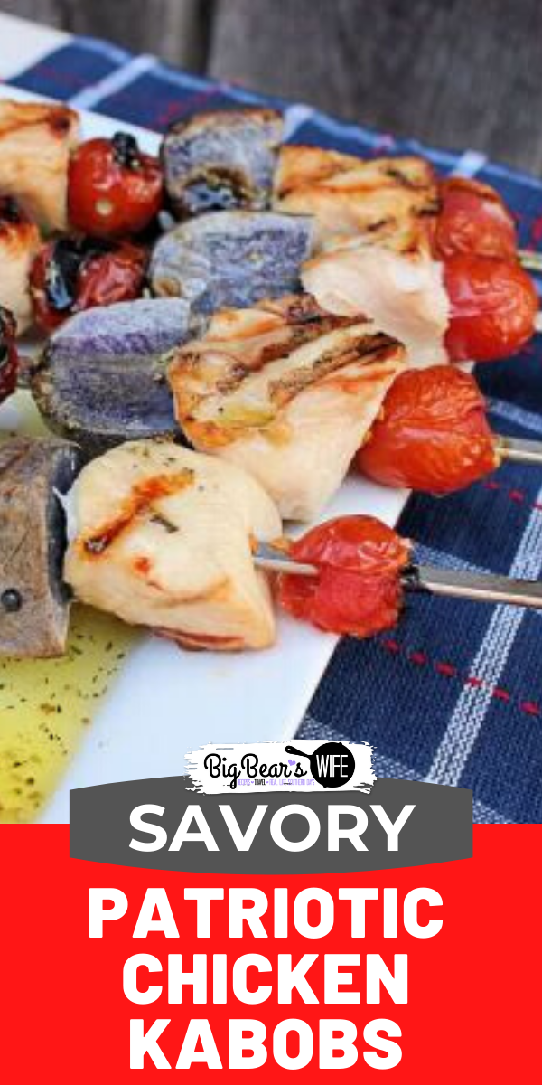 Savory Patriotic Chicken Kabobs are the perfect additional to this summer's holiday cookouts! Perfect for grilling outside or inside! via @bigbearswife