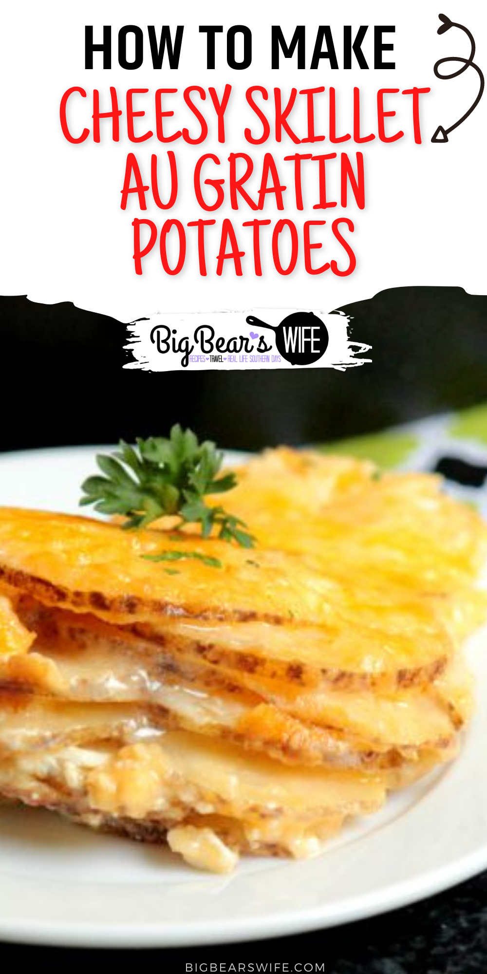 The Cheesy Skillet Au Gratin Potatoes are piled high in a cast iron skillet which means they can be cooked in the oven or in a covered grill via @bigbearswife