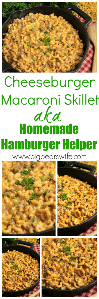 Cheeseburger Macaroni Skillet - Homemade Hamburger Helper - How many of y'all have tried to make Homemade Hamburger Helper before? This Cheeseburger Macaroni Skillet is my version of that favorite childhood dinner!