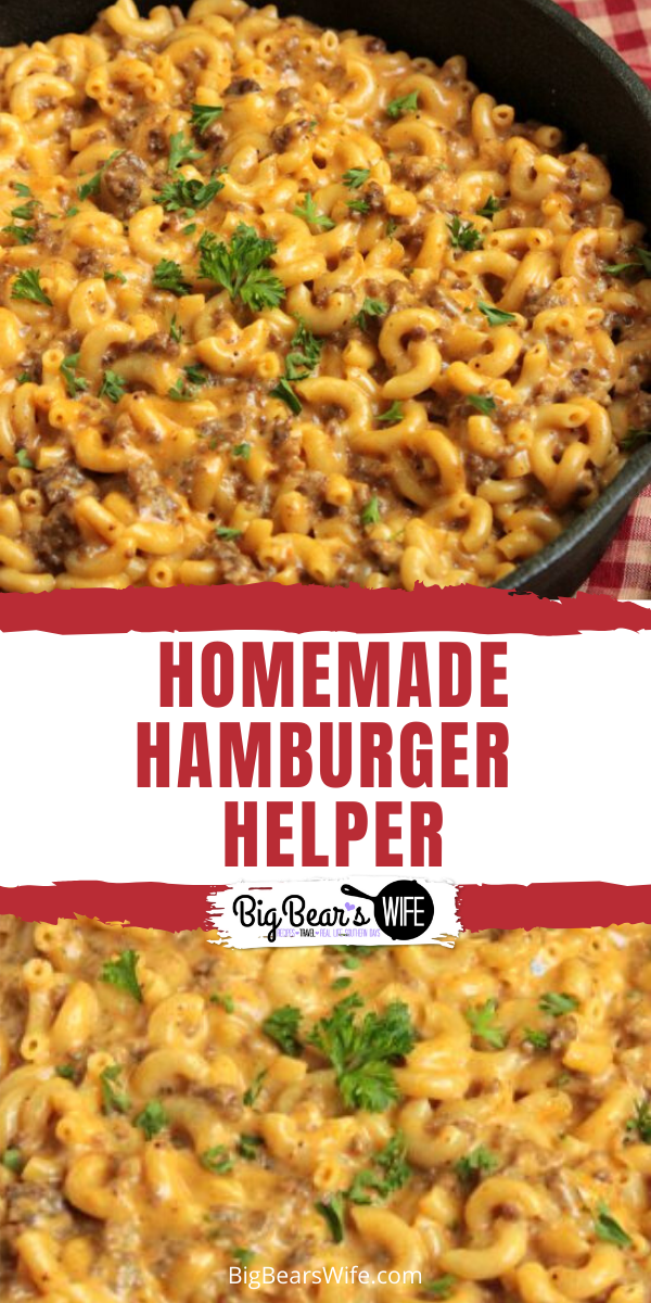 Cheeseburger Macaroni Skillet - How many of y'all have tried to make Homemade Hamburger Helper before? This Cheeseburger Macaroni Skillet is my version of that favorite childhood dinner! via @bigbearswife