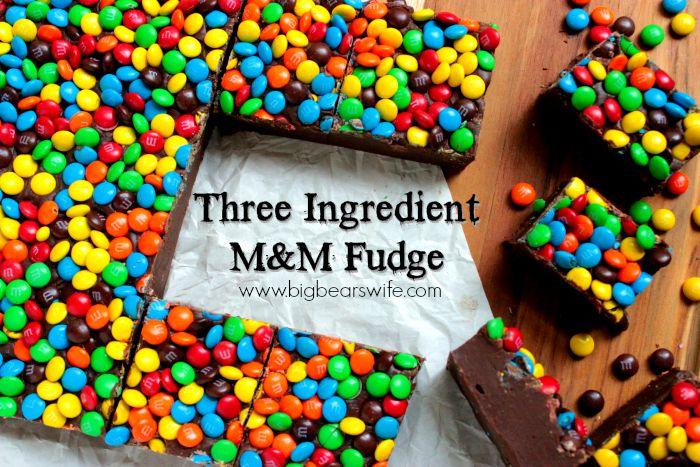 Three Ingredient M&M Fudge