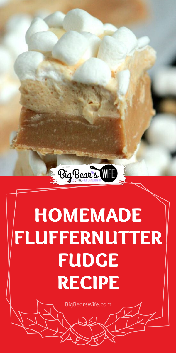 Homemade Fluffernutter Fudge - This Homemade Fluffernutter Fudge has layers of Peanut Butter and Marshmallow Peanut Butter Fudge stacked on top of each other for the perfect Fluffernutter dessert!