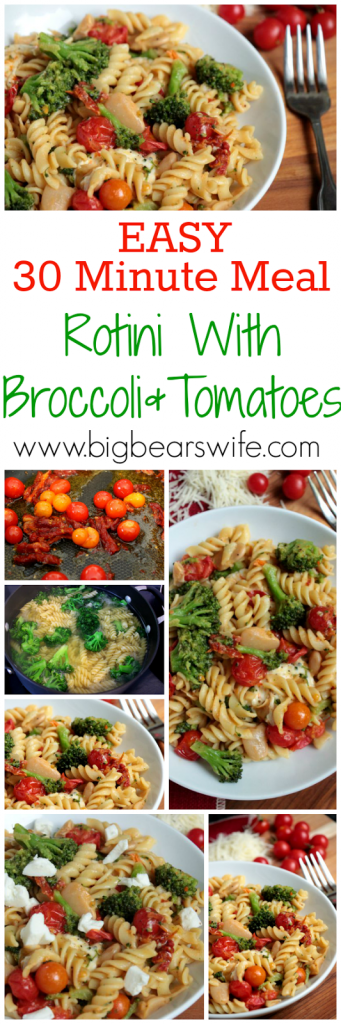 Easy 30 Minute Meal - Rotini With Broccoli and Tomatoes