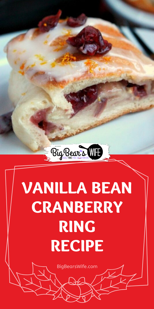 This Vanilla Bean Cranberry Ring has a sweet sugar glaze on top and a tangy vanilla bean spread with cranberries in the middle. It's perfect with coffee or hot chocolate.