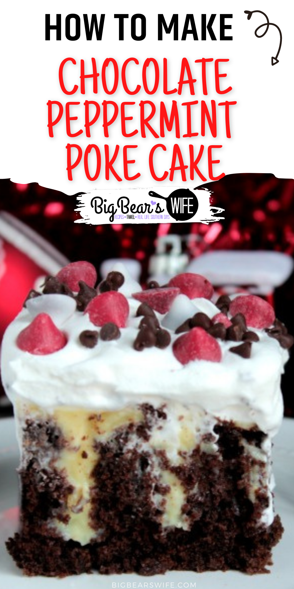 Chocolate Peppermint Poke Cake is filled with everything you love about the holidays but it's also easy enough to make without any fuss! via @bigbearswife