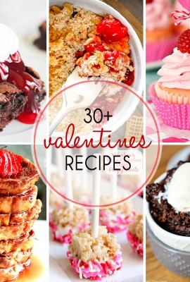 30+ Valentines Recipes