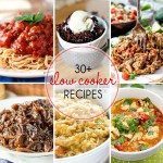 Over 30 Easy Slow Cooker Recipes