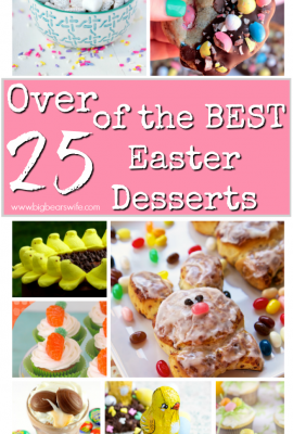 Over 25 of the BEST Easter Desserts