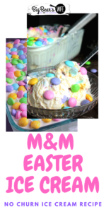 Easter Ice Cream - {No Machine Required} Easter M&M Ice Cream- This Easter Ice Cream is made in less than 10 minutes, freezes in about 5 or 6 hours and it doesn't require an ice cream machine!