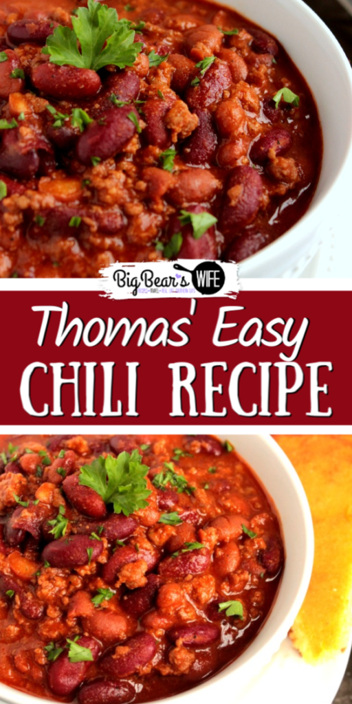 Thomas' Easy Chili Recipe - This is our favorite chili recipe and it's so easy to make! Thomas' Easy Chili Recipe is full of flavor and goes perfectly with a side of homemade cornbread!