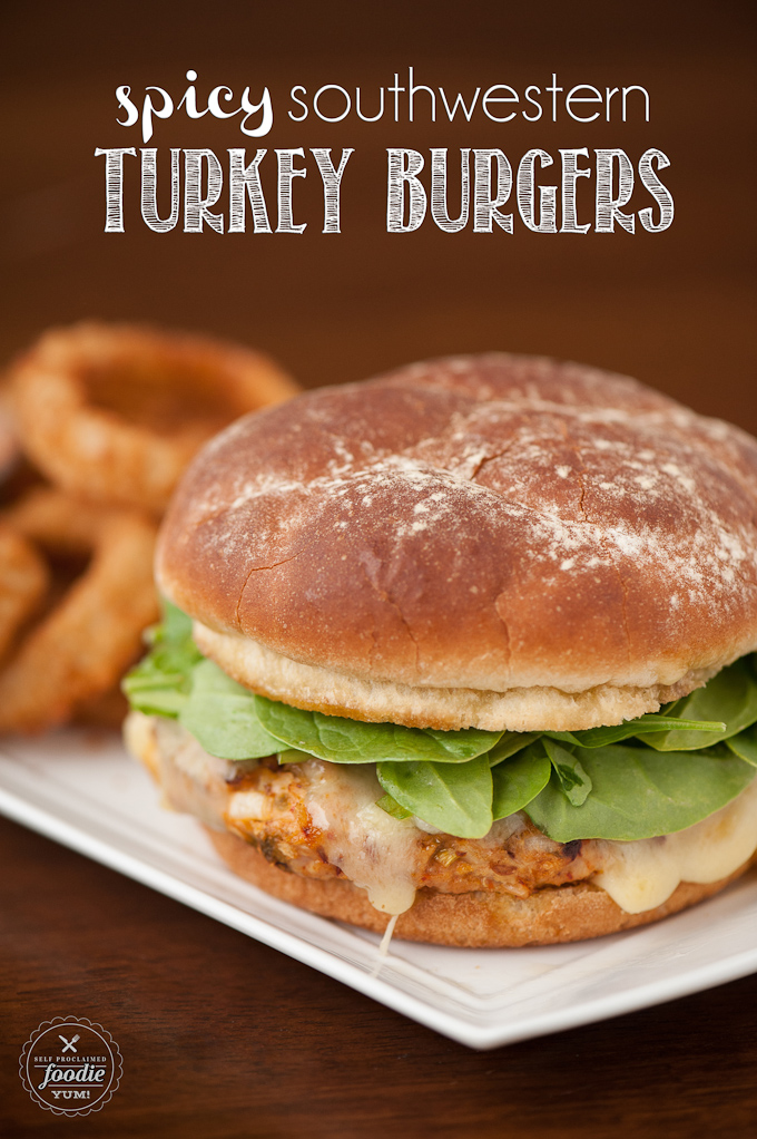 Spicy Southwestern Turkey Burgers {Self Proclaimed Turkey Burgers}