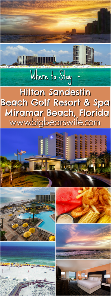 WHERE TO STAY – HILTON SANDESTIN BEACH GOLF RESORT & SPA – SANDESTIN, MIRAMAR BEACH, FLORIDA
