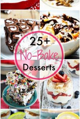25+ No Bake Dessert Recipes