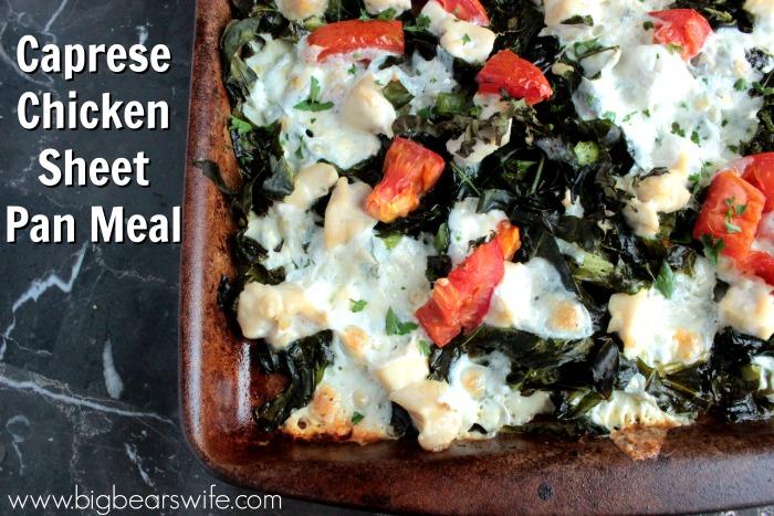 Caprese Chicken Sheet Pan Meal