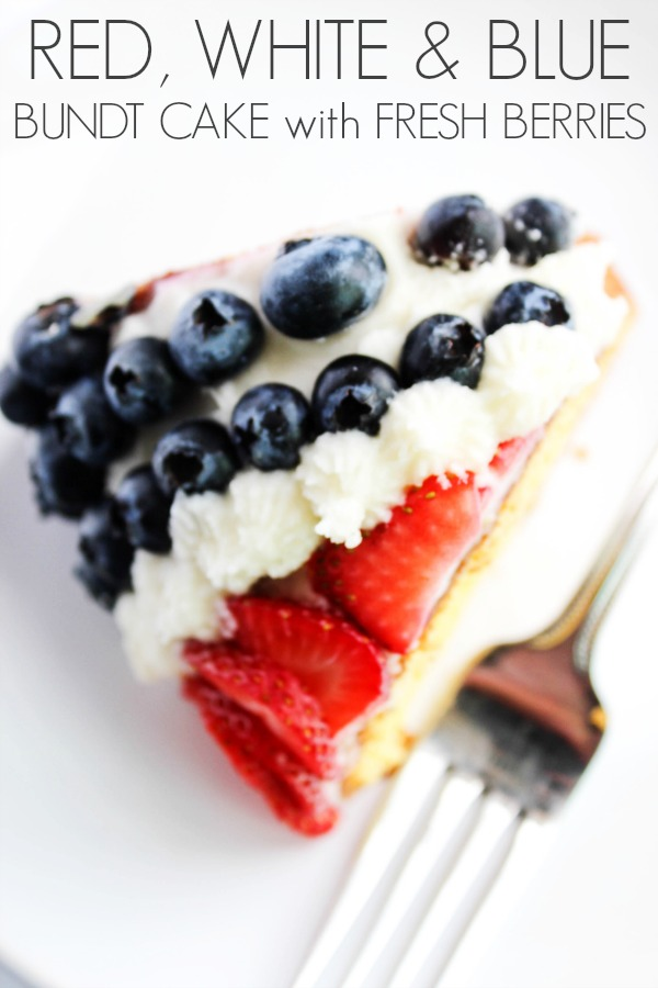 Red, White & Blue Bundt Cake with Fresh Berries {A Dash of Sanity}