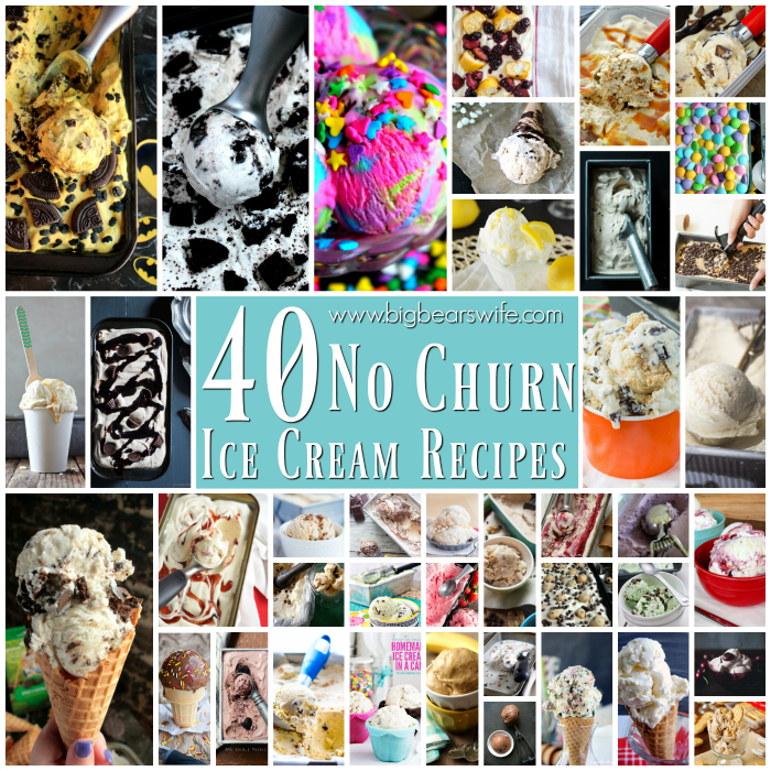 40 No Churn Ice Cream Recipes
