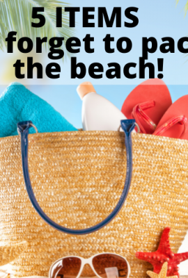 Are you wondering what to pack for the beach? Worried that you're going to forget something? Here are 5 Items that You're going to forget when you pack for the beach!