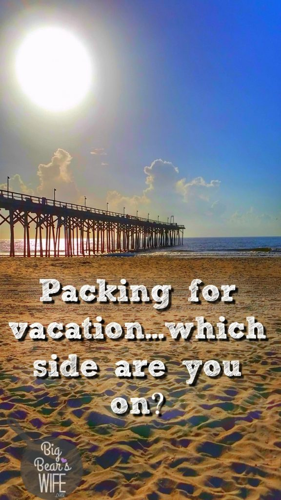 Packing for vacation...which side are you on?