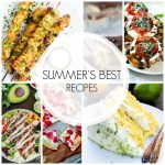 Over 20 of this Summer's BEST Recipes