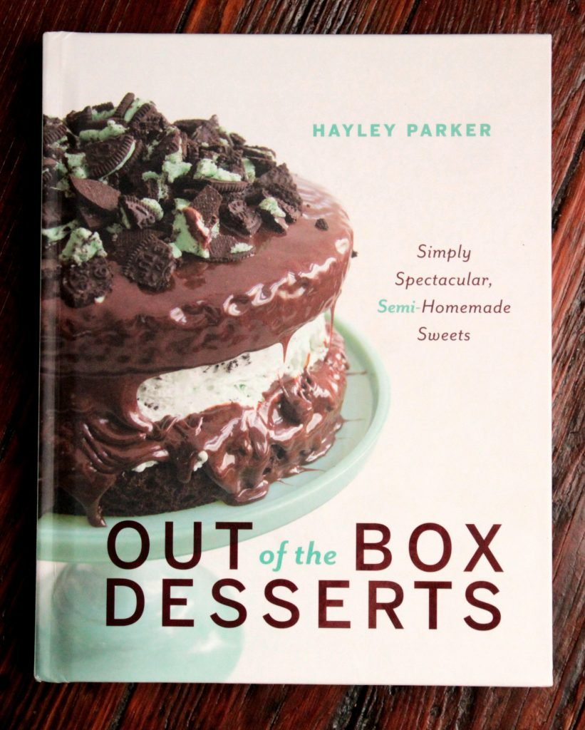 Out of the Box Desserts by Hayley Parker
