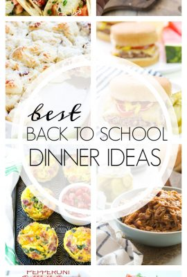Back to School Dinner Ideas