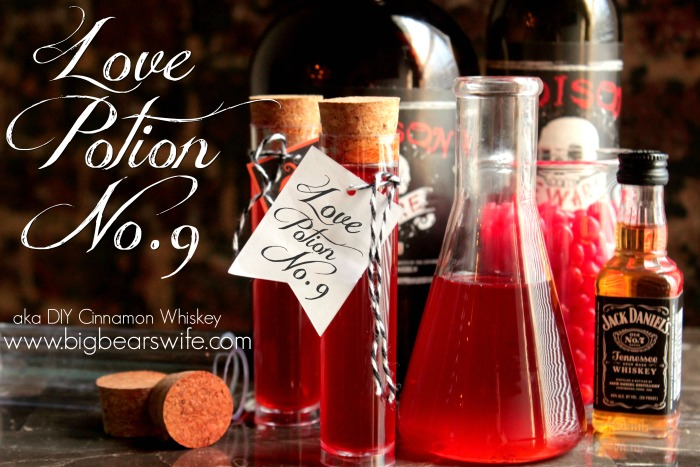 Love Potion #9 - DIY Cinnamon Whiskey