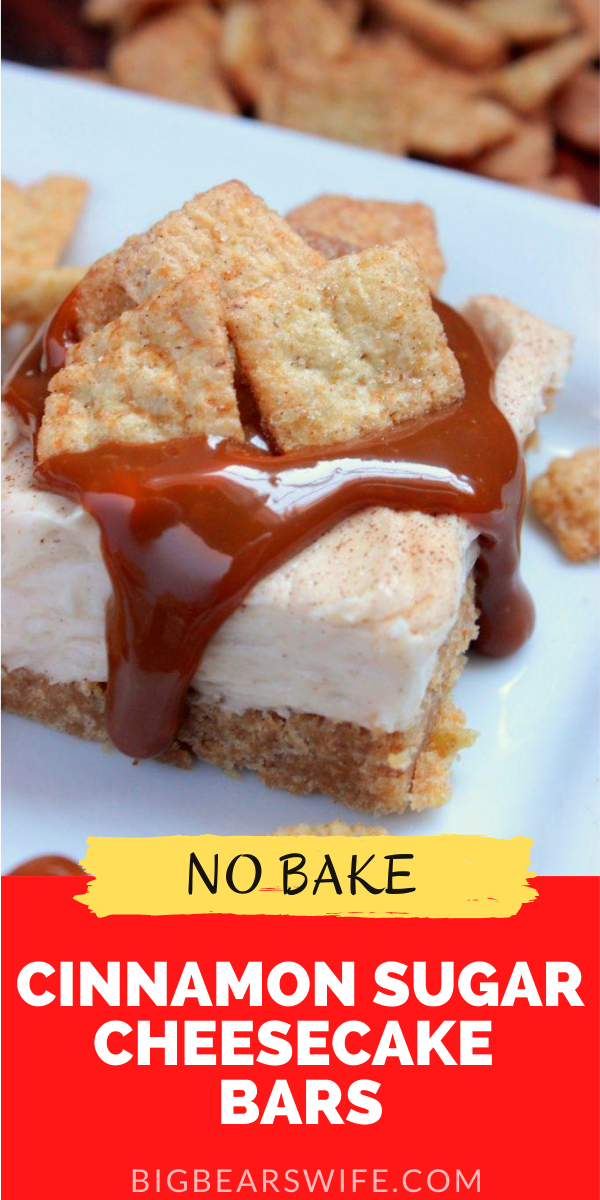 A smooth and creamy no bake cheesecake with a cinnamon sugar cereal crust!! These No Bake Cinnamon Sugar Cheesecake Bars are the best!
