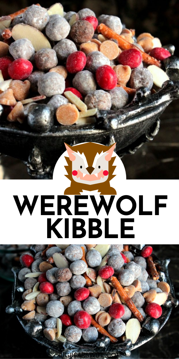 Werewolf Kibble – Hungry little werewolves prowling around your kitchen? Satisfy their sweet tooth with this homemade Werewolf Kibble. They'll be howling with delight.