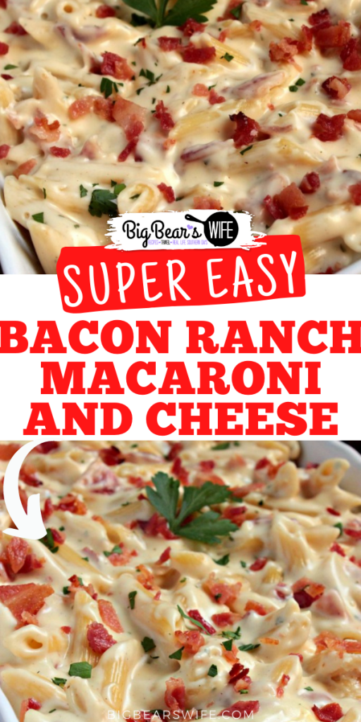 Bacon Ranch Macaroni and Cheese - A side dish with a bacon ranch kick! Make this Bacon Ranch Macaroni and Cheese tonight with dinner or add in some rotisserie chicken to make it a full meal!