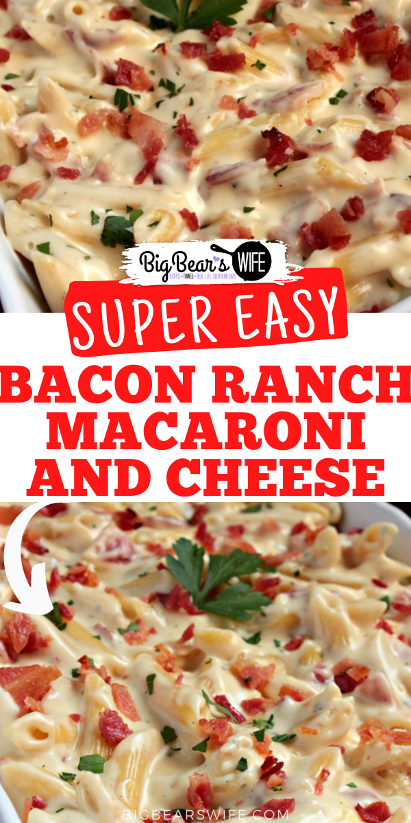 Bacon Ranch Macaroni and Cheese - A side dish with a bacon ranch kick! Make thisBacon Ranch Macaroni and Cheese tonight with dinner or add in some rotisserie chicken to make it a full meal! via @bigbearswife